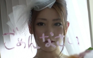 【無修正 前田かおり 高画質】 結婚当日、ウェディング姿の美女が逃げ出してあの男のところに向かう