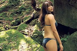 久松郁実 屋久島の大自然で…本当の魅力。