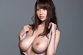 神乳AV女優安齋ららがの爆乳はやっぱり最高だなあ